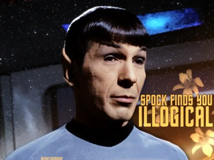 Spock_Finds_You_Illogical_by_densethemoose